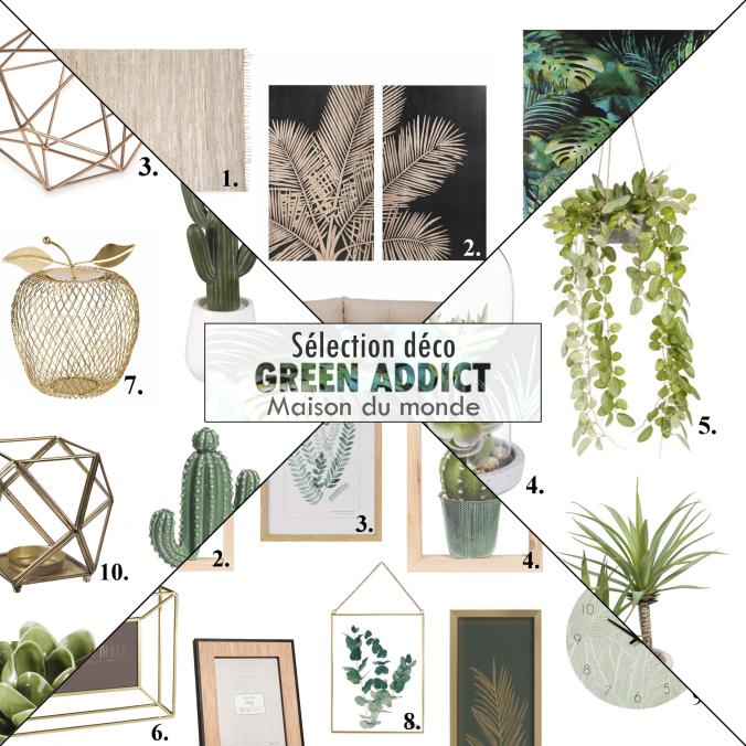 Sélection déco GREEN ADDICT Maison du monde